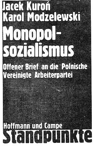 Karol Modzelewski, Jacek Kuroń: Offener Brief an die Vereinigte Polnische Arbeiterpartei